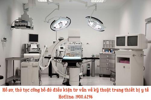 Hồ sơ, thủ tục công bố đủ điều kiện tư vấn về kỹ thuật trang thiết bị y tế